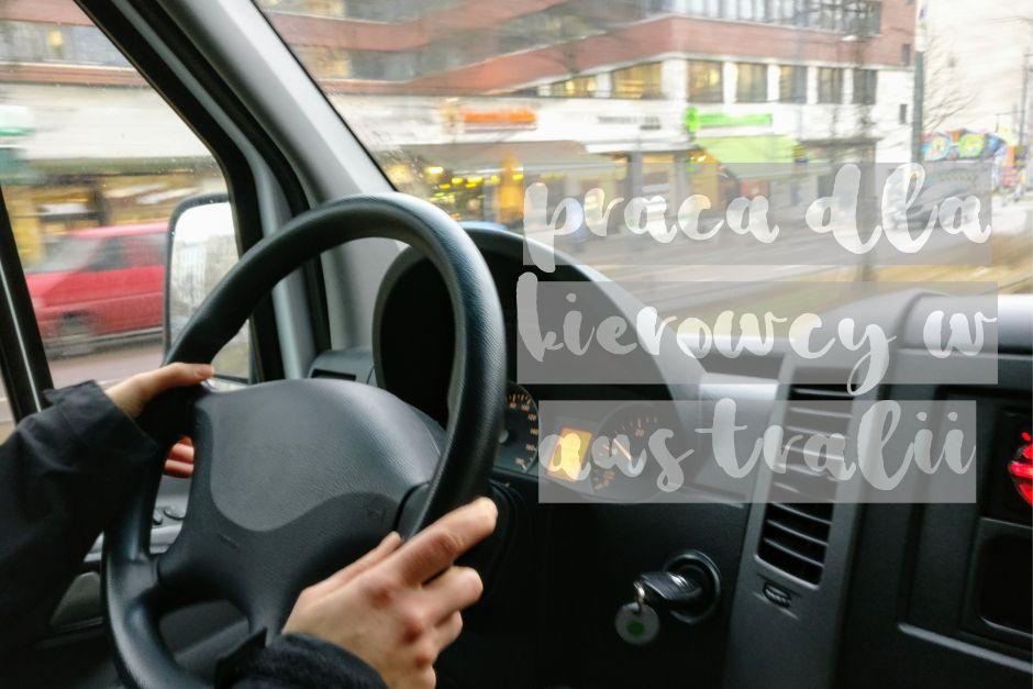 Praca dla kierowcy a Australii